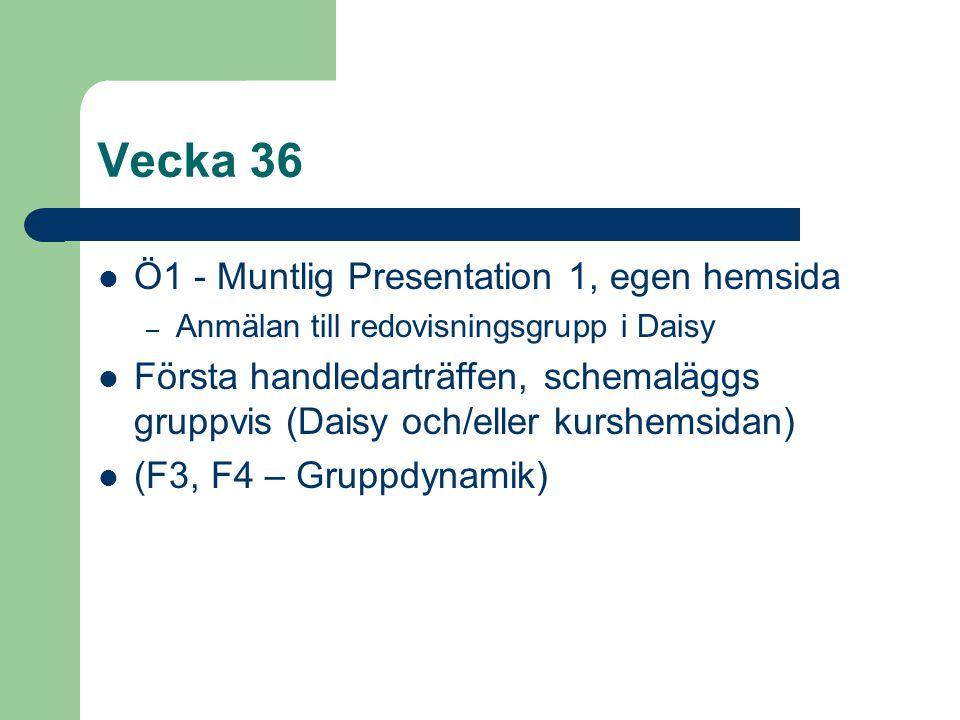 Vecka 36 Ö1 - Muntlig Presentation 1, egen hemsida