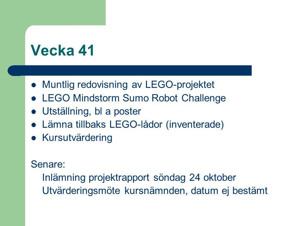 Vecka 41 Muntlig redovisning av LEGO-projektet