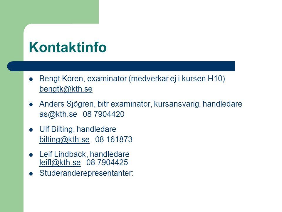 Kontaktinfo Bengt Koren, examinator (medverkar ej i kursen H10)