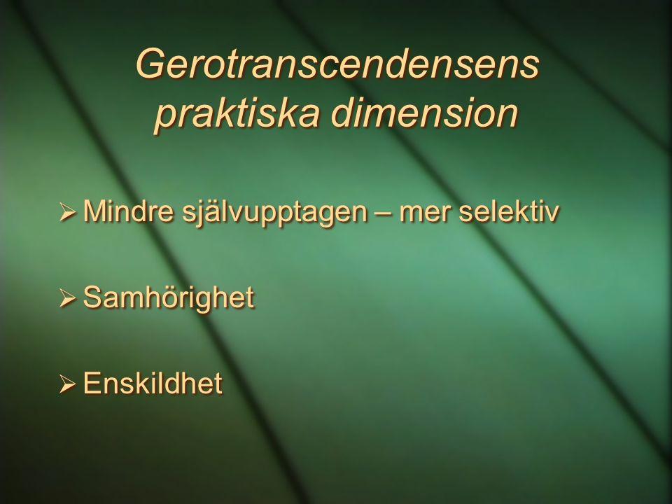 Gerotranscendensens praktiska dimension