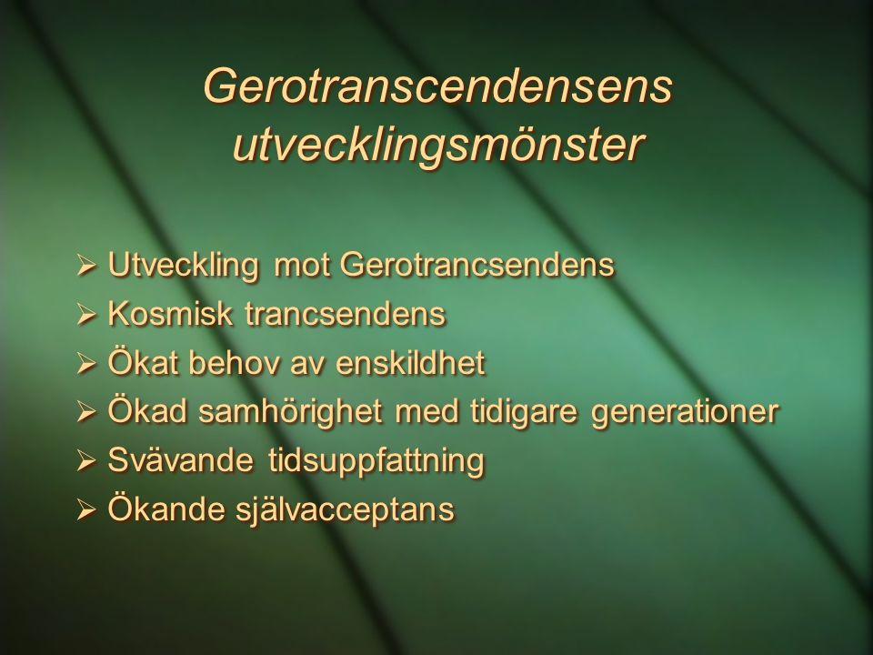 Gerotranscendensens utvecklingsmönster