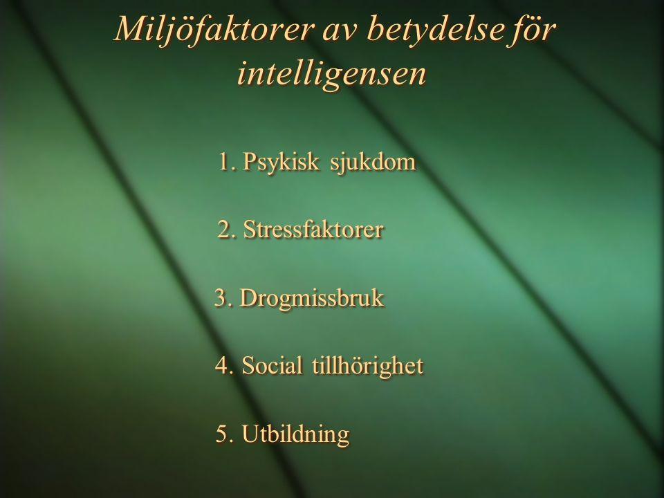 Miljöfaktorer av betydelse för intelligensen
