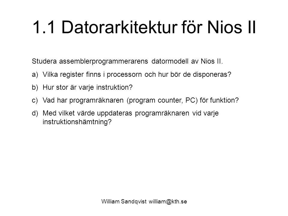 1.1 Datorarkitektur för Nios II
