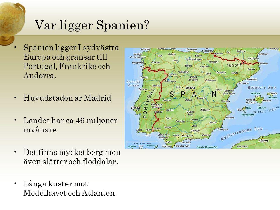 Var ligger Spanien Spanien ligger I sydvästra Europa och gränsar till Portugal, Frankrike och Andorra.