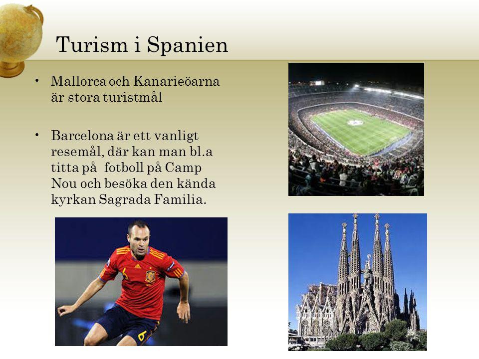 Turism i Spanien Mallorca och Kanarieöarna är stora turistmål