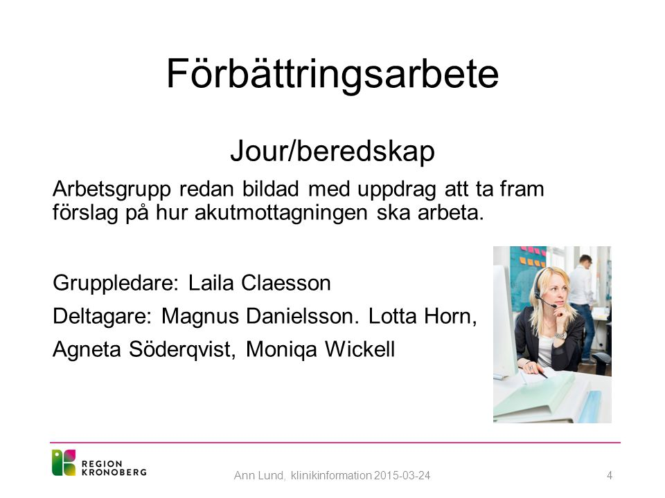 Ann Lund, klinikinformation 2015-03-24