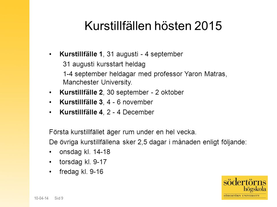 Kurstillfällen hösten 2015