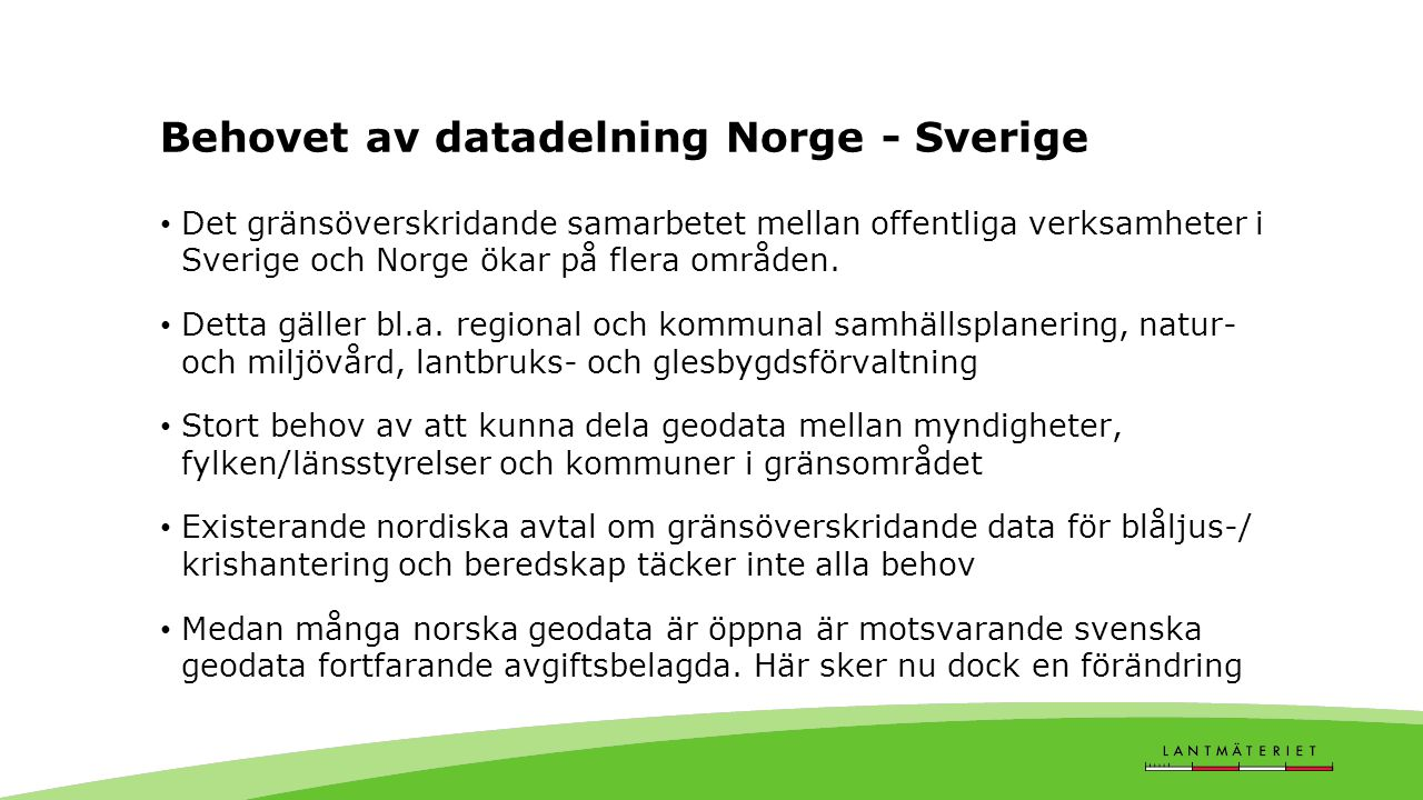 Behovet av datadelning Norge - Sverige