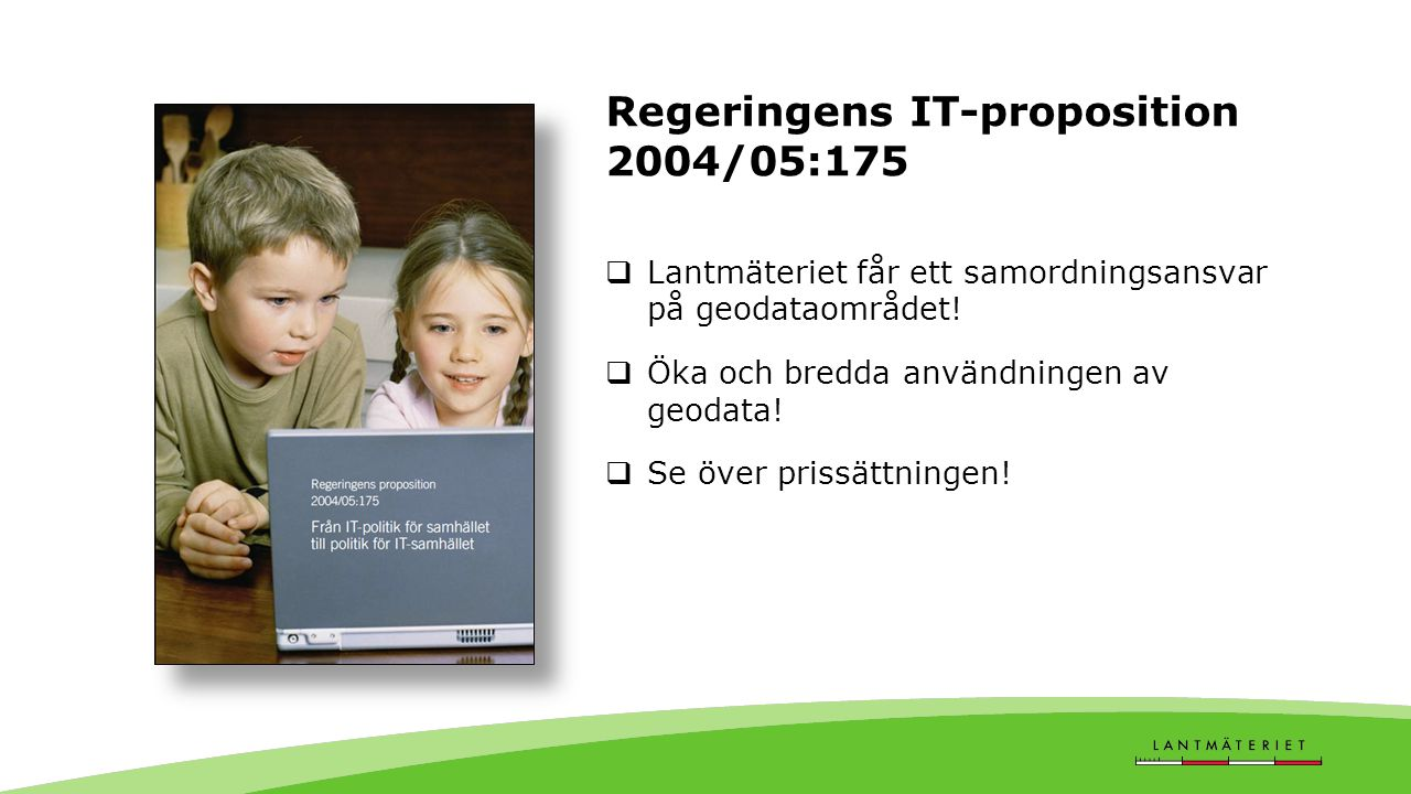 Regeringens IT-proposition 2004/05:175