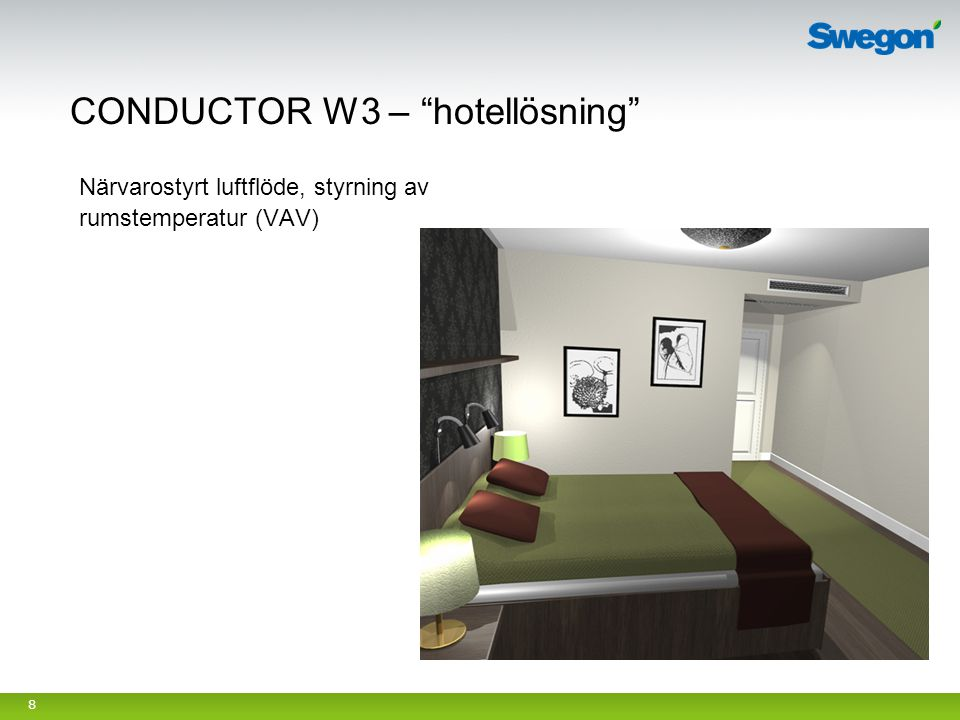 CONDUCTOR W3 – hotellösning