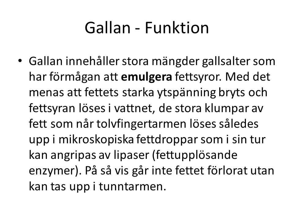 Gallan - Funktion