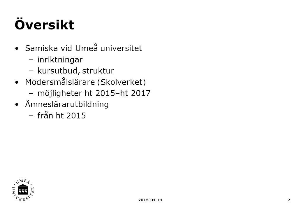Översikt Samiska vid Umeå universitet inriktningar kursutbud, struktur