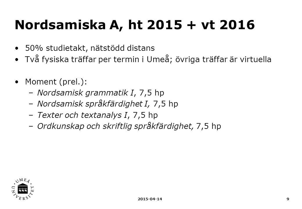Nordsamiska A, ht 2015 + vt 2016 50% studietakt, nätstödd distans