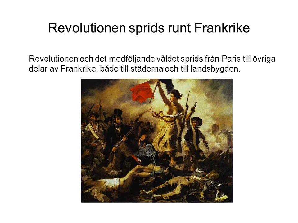 Revolutionen sprids runt Frankrike
