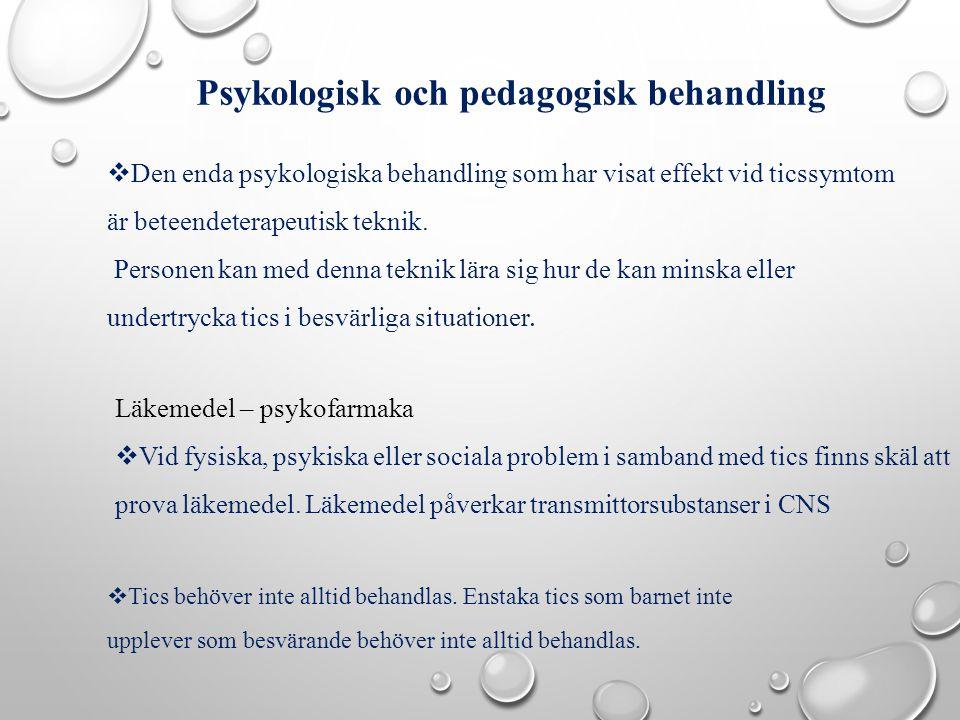Psykologisk och pedagogisk behandling