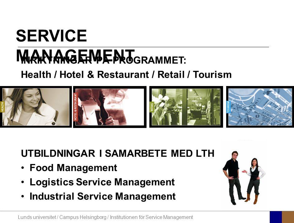 SERVICE MANAGEMENT INRIKTNINGAR PÅ PROGRAMMET: