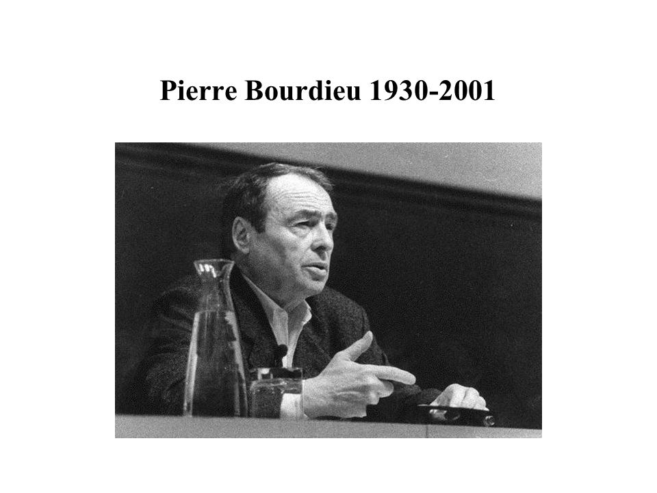 Pierre Bourdieu 1930-2001