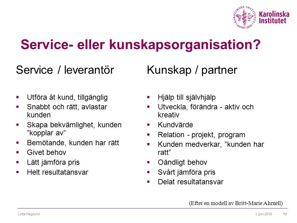 Service- eller kunskapsorganisation