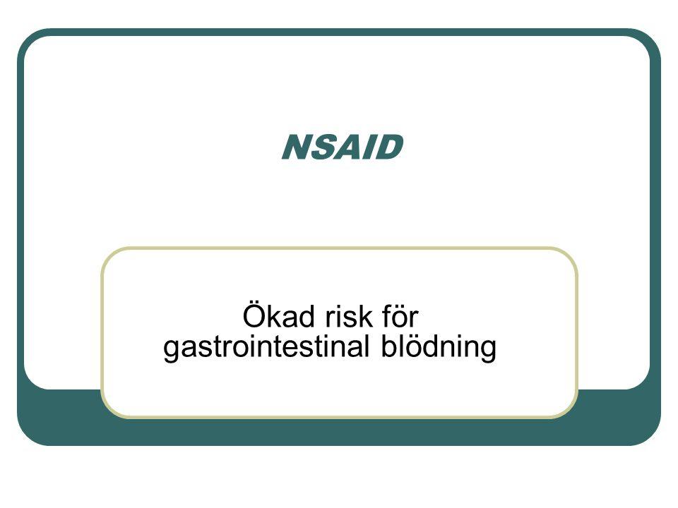 Ökad risk för gastrointestinal blödning