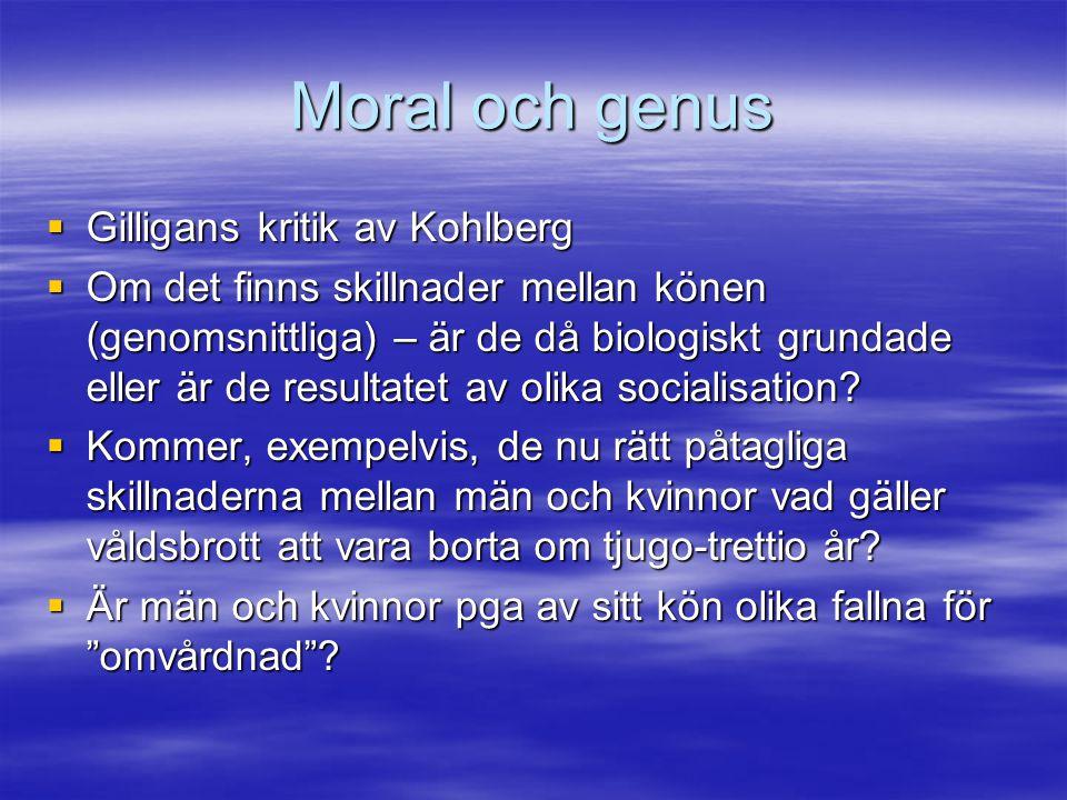 Moral och genus Gilligans kritik av Kohlberg
