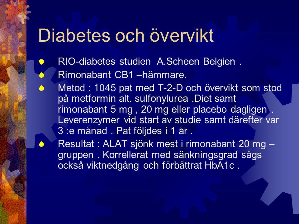 Diabetes och övervikt RIO-diabetes studien A.Scheen Belgien .
