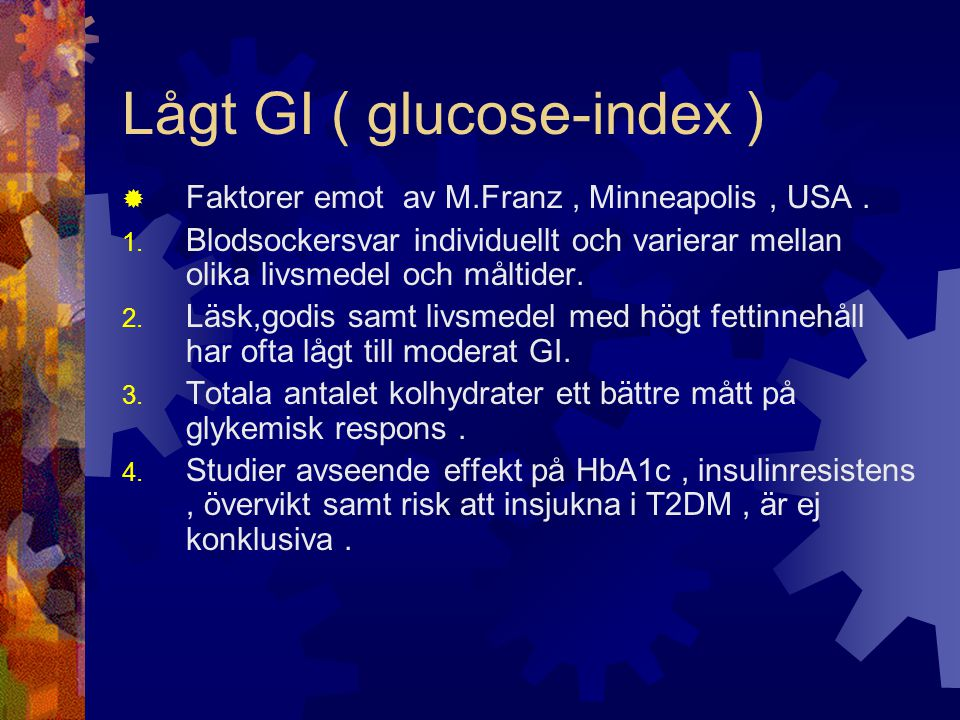 Lågt GI ( glucose-index )