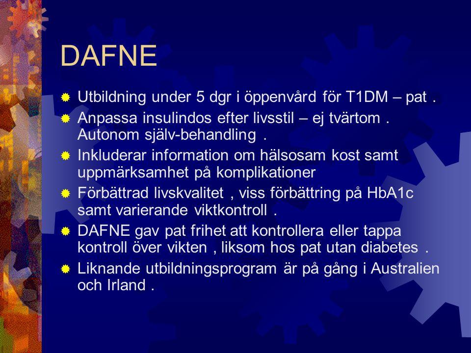 DAFNE Utbildning under 5 dgr i öppenvård för T1DM – pat .