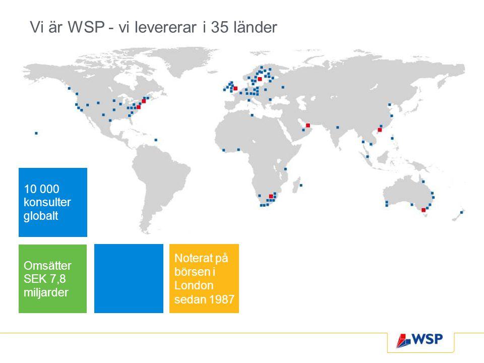 Vi är WSP - vi levererar i 35 länder
