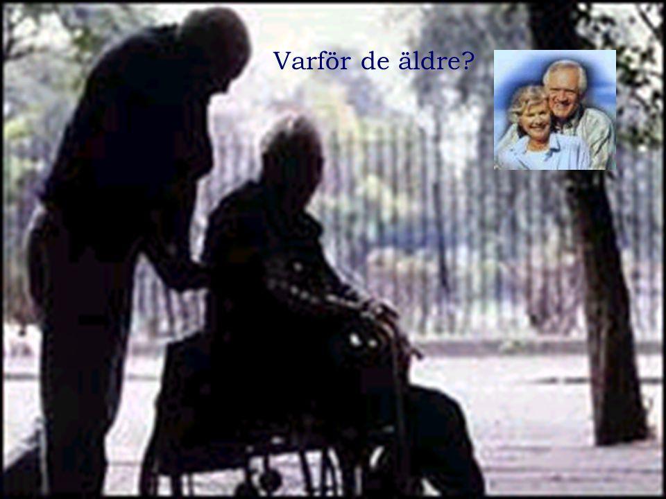 Varför de äldre