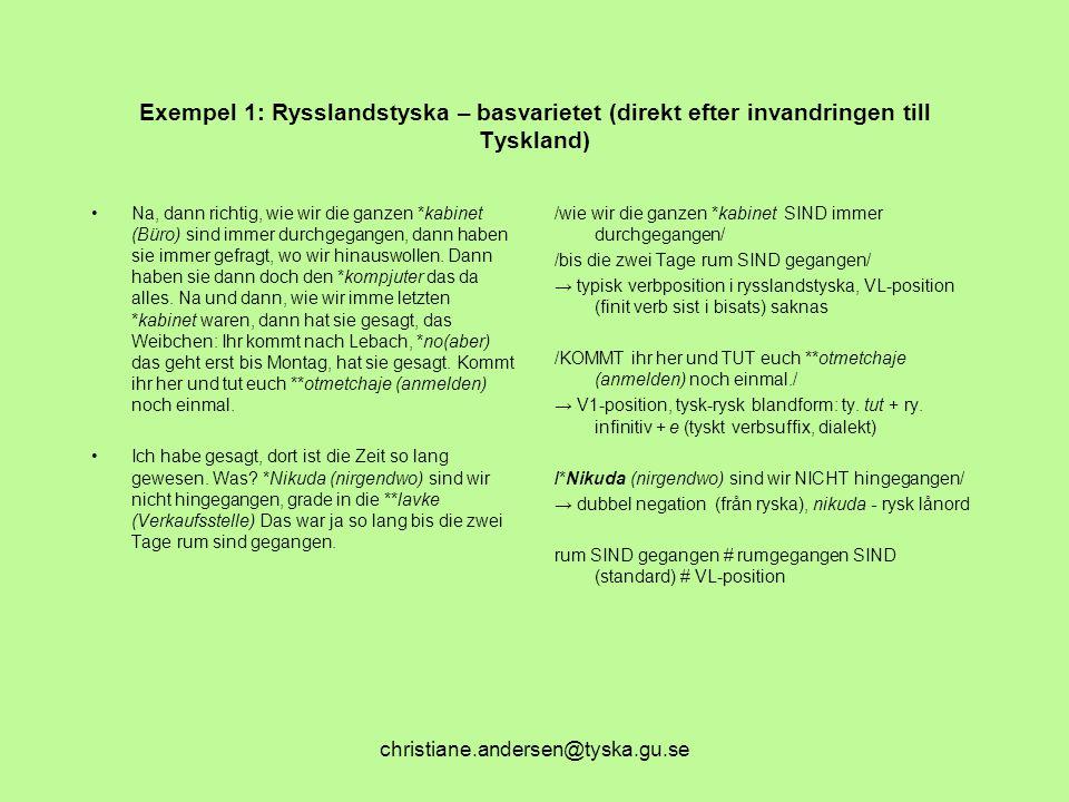 Exempel 1: Rysslandstyska – basvarietet (direkt efter invandringen till Tyskland)