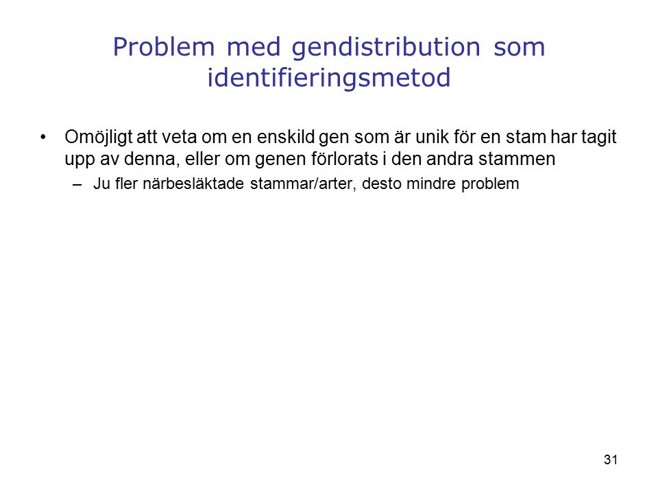 Problem med gendistribution som identifieringsmetod