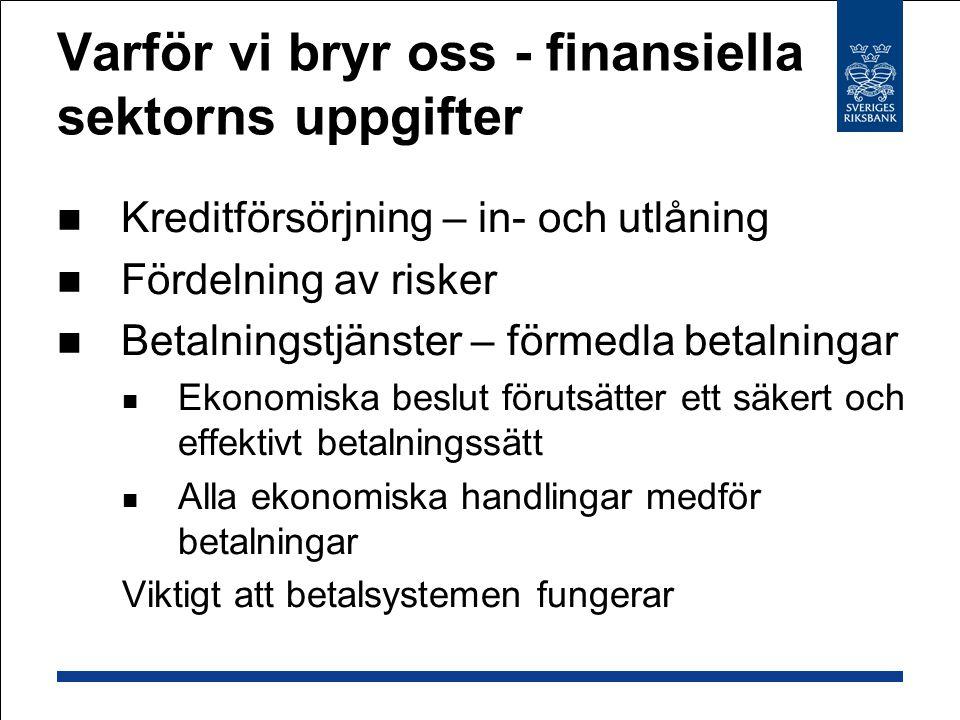 Varför vi bryr oss - finansiella sektorns uppgifter
