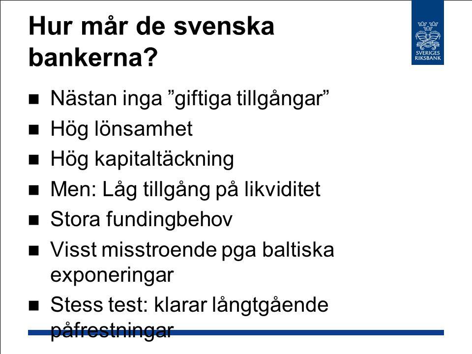 Hur mår de svenska bankerna