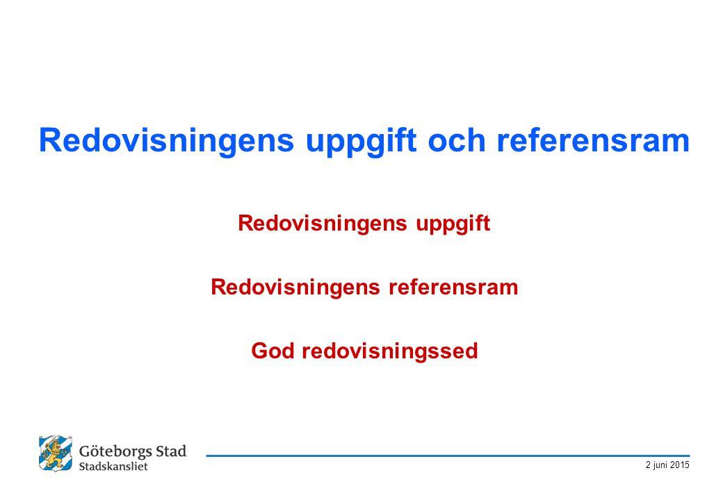 Redovisningens uppgift och referensram