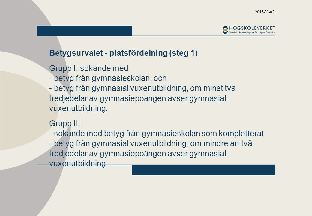 Betygsurvalet - platsfördelning (steg 1)