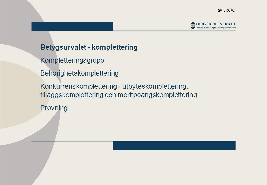 Betygsurvalet - komplettering Kompletteringsgrupp