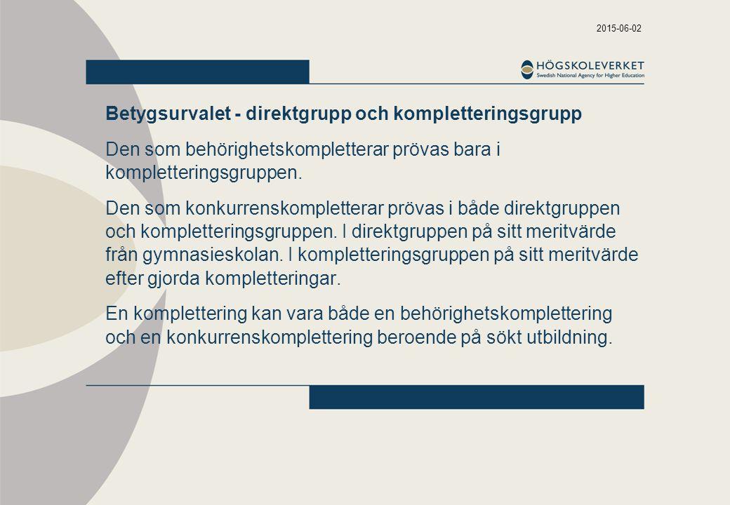 Betygsurvalet - direktgrupp och kompletteringsgrupp