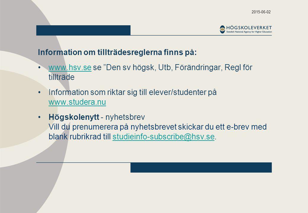 Information om tillträdesreglerna finns på: