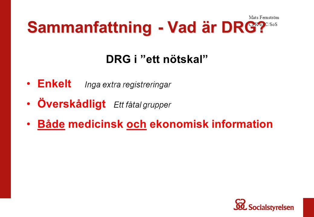 Sammanfattning - Vad är DRG