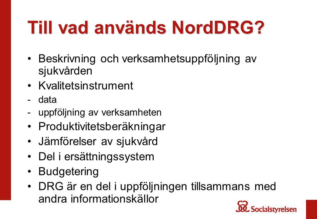 Till vad används NordDRG