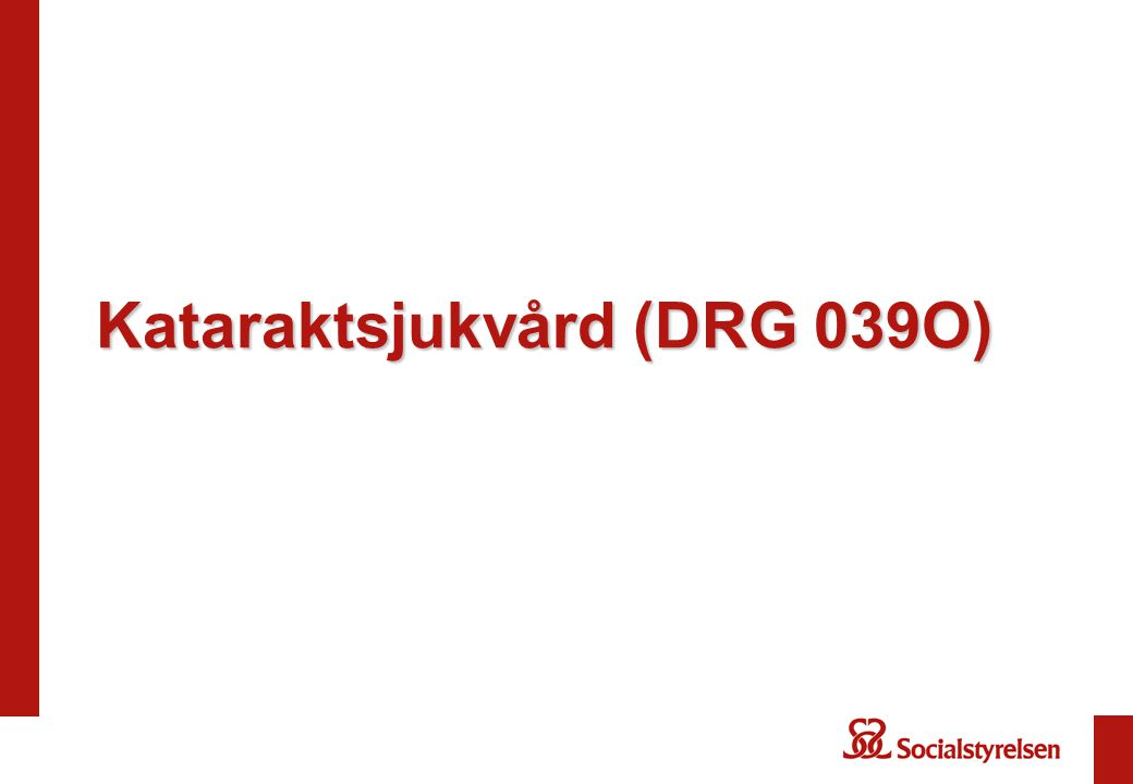 Kataraktsjukvård (DRG 039O)