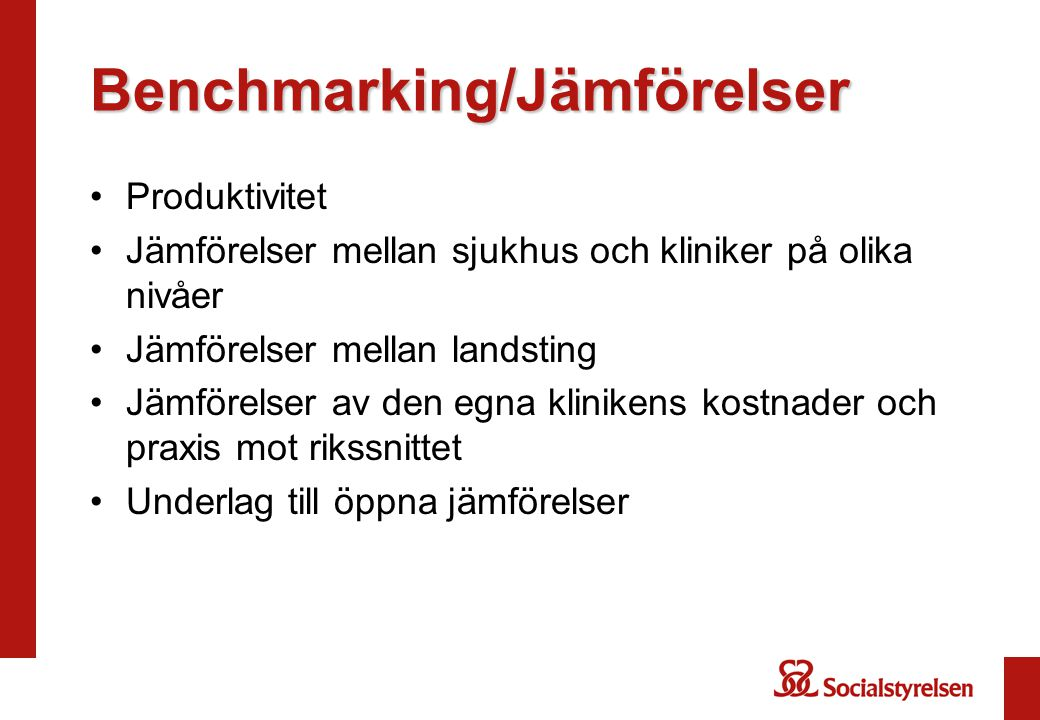 Benchmarking/Jämförelser