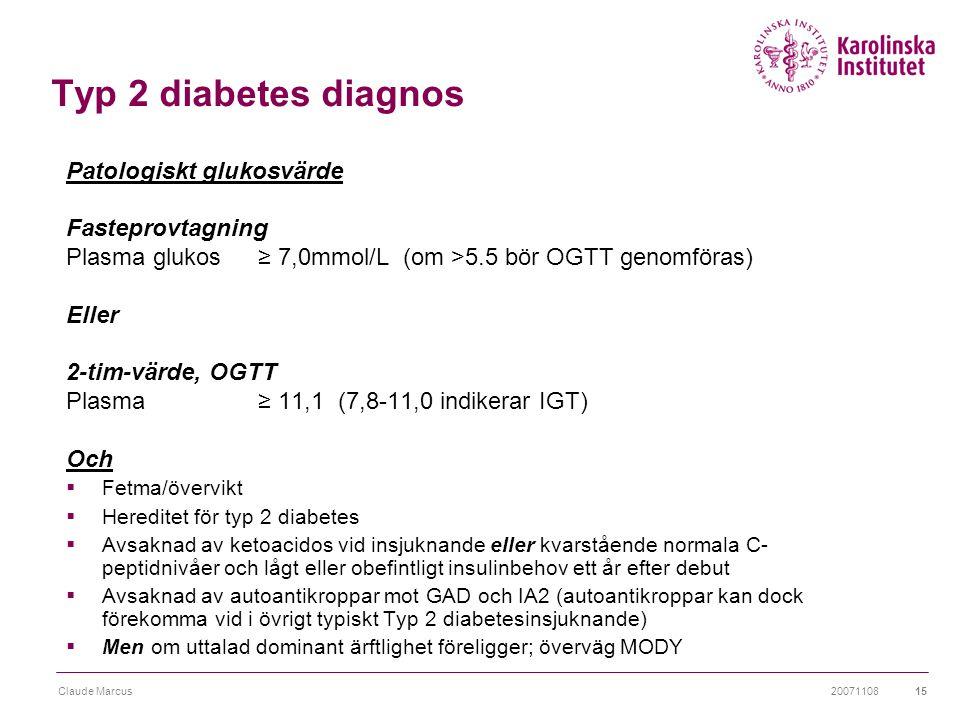 Typ 2 diabetes diagnos Patologiskt glukosvärde Fasteprovtagning
