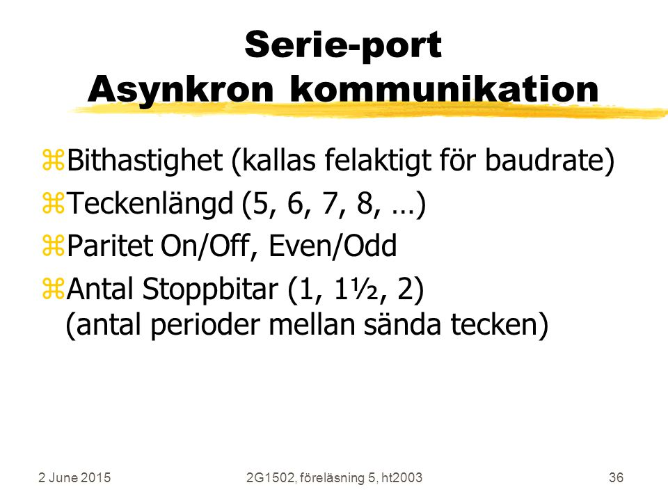 Serie-port Asynkron kommunikation