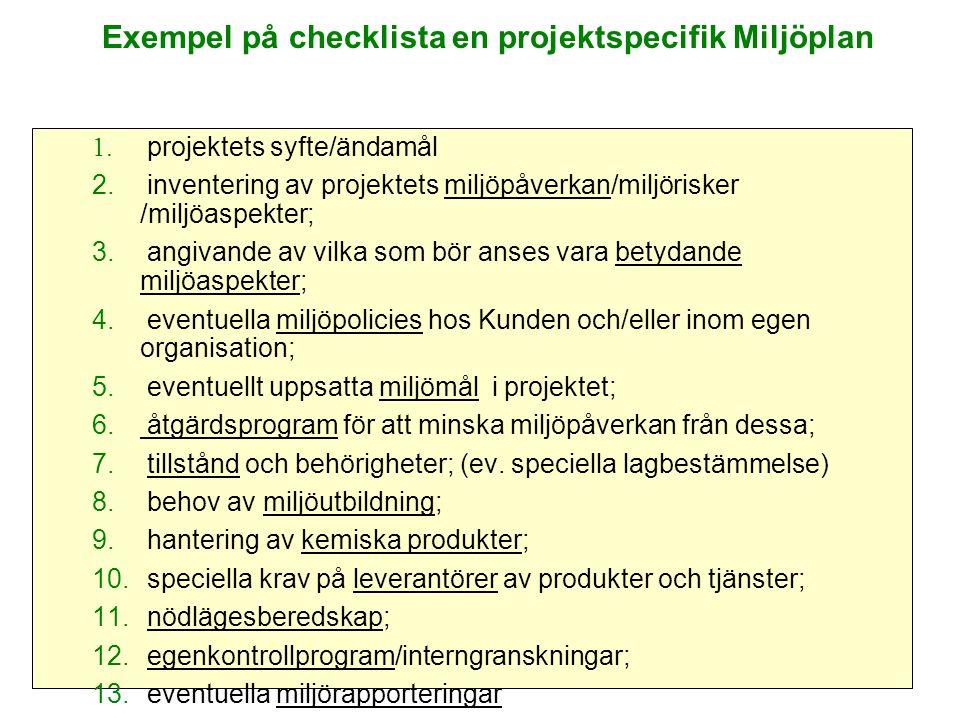 Exempel på checklista en projektspecifik Miljöplan
