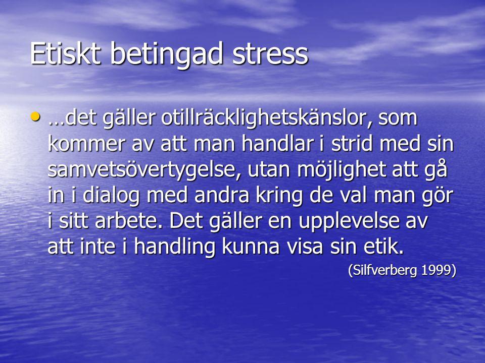 Etiskt betingad stress