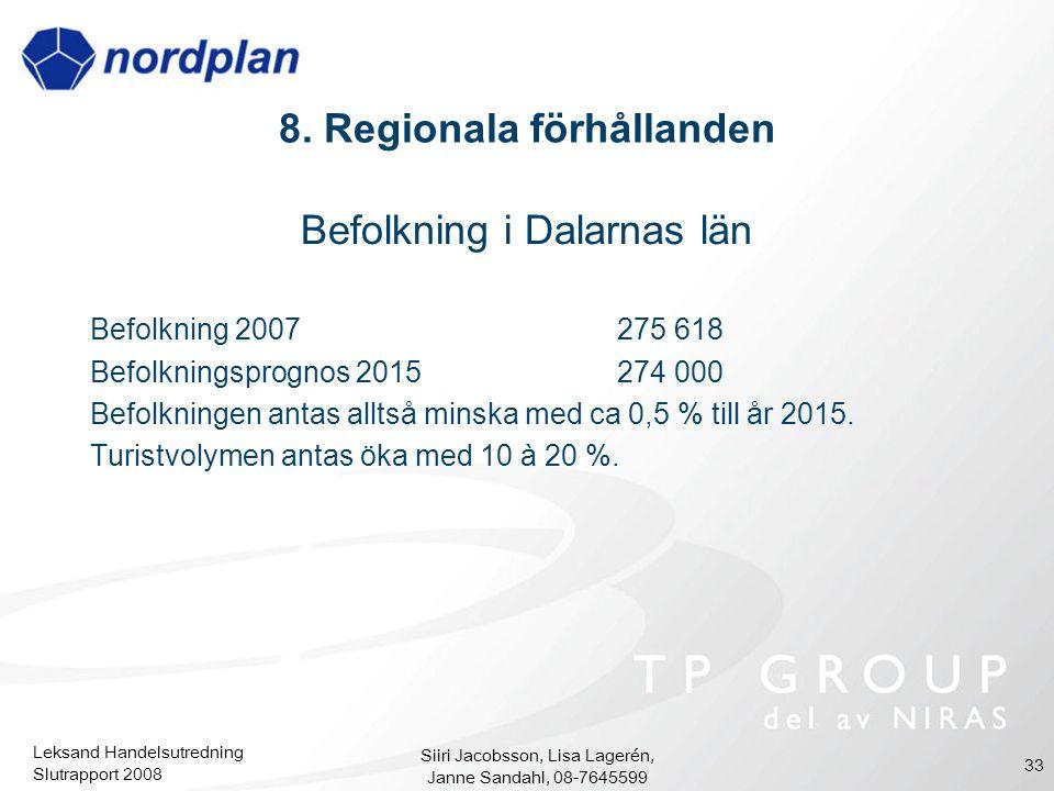 8. Regionala förhållanden