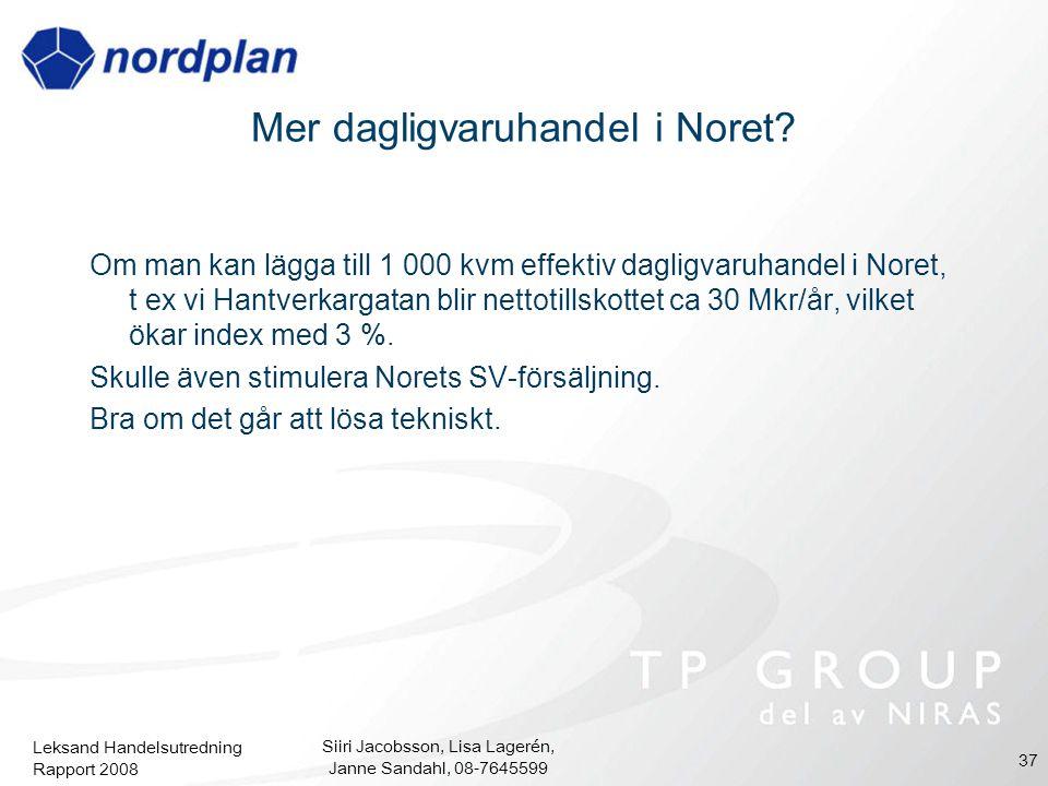 Mer dagligvaruhandel i Noret