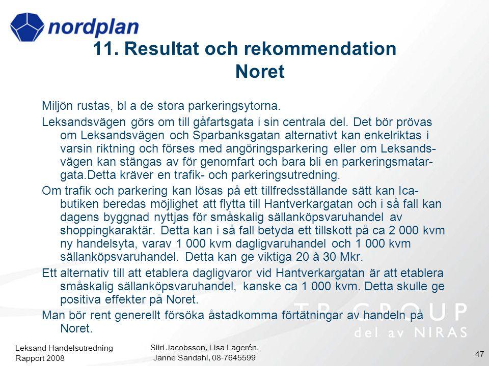 11. Resultat och rekommendation Noret