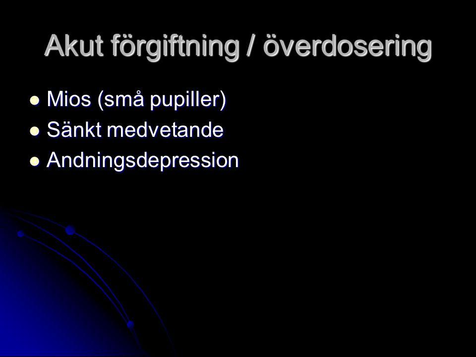 Akut förgiftning / överdosering